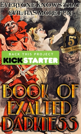 Book of Exalted Darkness Kickstarter cavorting villains.jpg