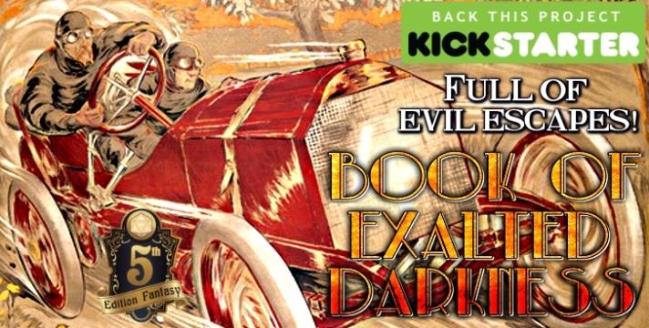 Book of Exalted Darkness Kickstarter evil escape 2.jpg