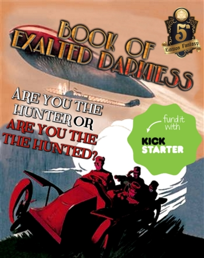 Book of Exalted Darkness Kickstarter evil escape.jpg
