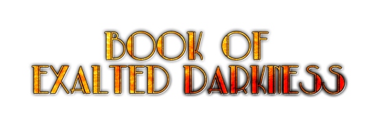 BoED Book of Exalted Darkness main title logo SHRUNK